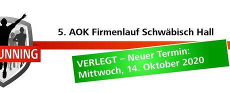 Verschiebung - AOK Firmenlauf Schwäbisch Hall findet im Oktober statt!