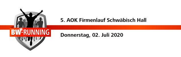 5. AOK Firmenlauf Schwäbisch Hall am Donnerstag, 2. Juli 2020 - Start 18:30